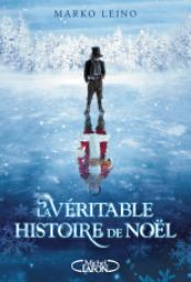 cvt_La-veritable-histoire-de-Nol_1264